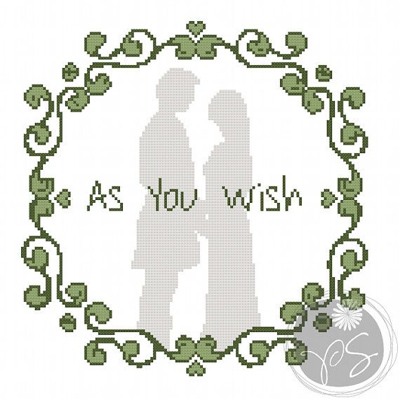 "Princess Bride ""As You Wish"" cross stitch - PixyStitching"