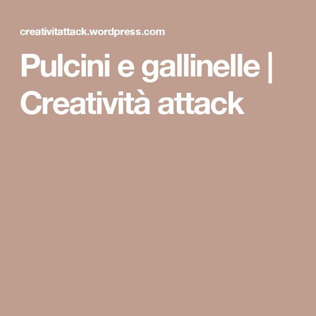 Pulcini e gallinelle   Creatività attack