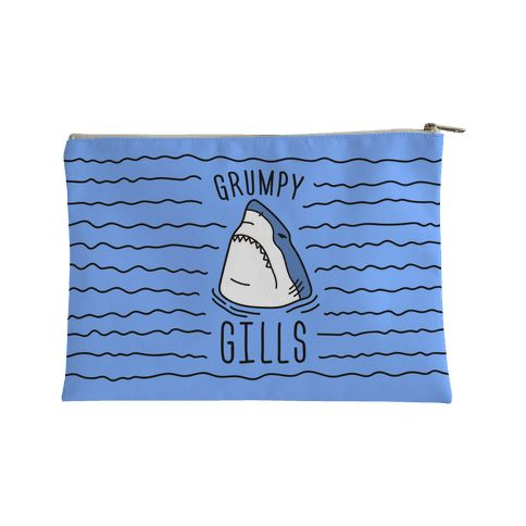 """Carry all of your grumpy, sassy, sharkness inside this sassy shark accessory bag design featuring the text """"Grumpy Gills"""" and an angry shark illustration! Perfect for a shark lover, being grumpy, shark quotes, shark puns, shark jokes, and shark gifts!"""