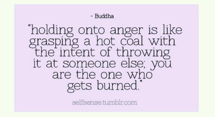 Early Friday Quote Letting Go Of Anger Looking For The Light