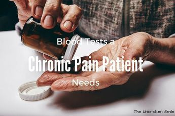 '6 Blood Tests a Chronic Pain Patient Needs' If you have chronic pain and are experiencing vitamin deficiency symptoms, thyroid symptoms, or an increase of pain, ask your doctor about ordering these simple blood tests.
