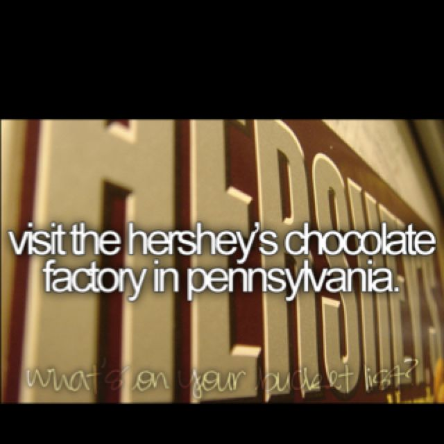 visit the hershey's chocolate factory in pennsylvania