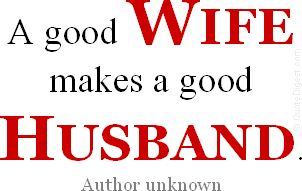 This has got to be one of the most true statements that I have ever read. Most guys can not manage well without the help of the wife!