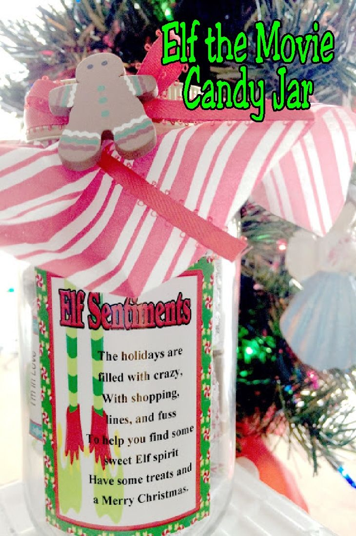 Elf Movie Quote Candy Jar Gift Elf Movie Quotes Christmas Gifts For Kids Jar Gifts