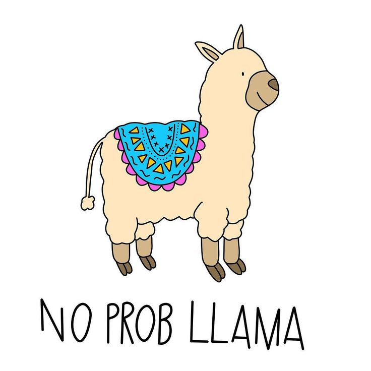Funny Pun: No Prob Llama - No Problem - Hannah and Mary Elizabeth (@hintofmintdesigns)