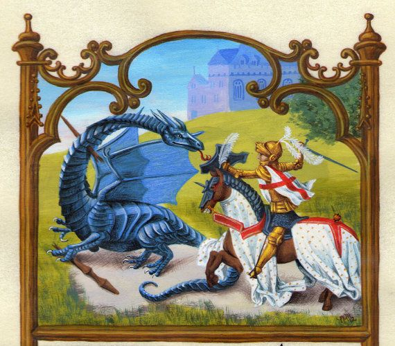 Here Be Dragons! Featuring an illumination of St. George and the Dragon, within a Simon Bening-style frame.
