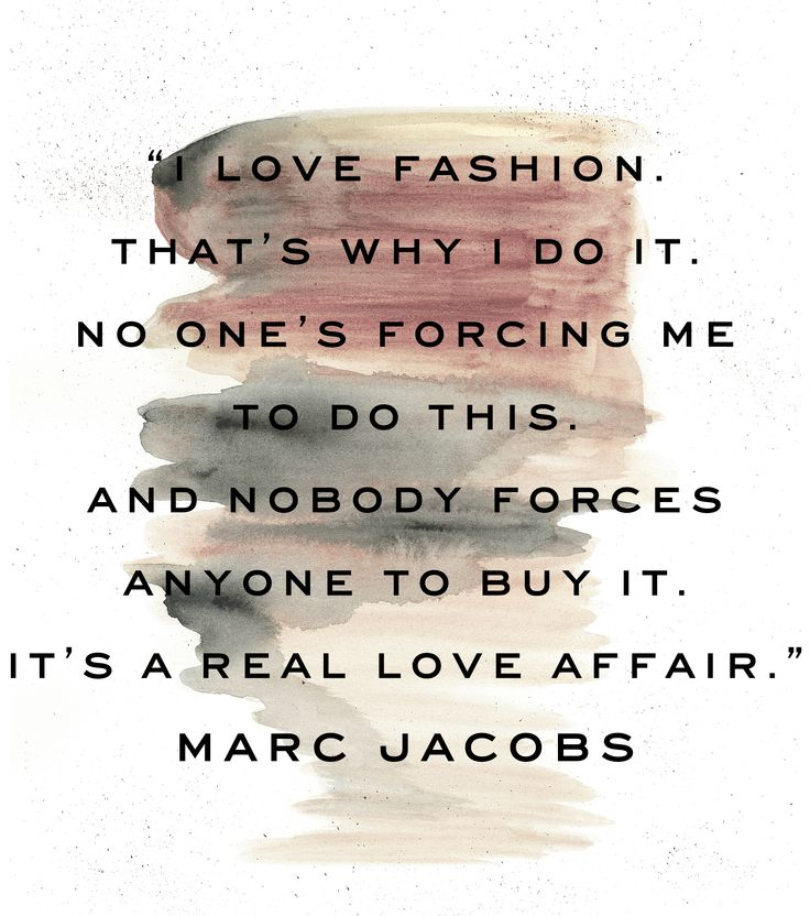For the love of fashion.