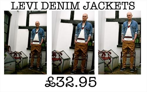 ALL LEVI DENIM JACKETS £32.95 ONE WEEK ONLY