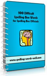 100 Difficult Spelling Bee Word with definitions, pronunciations, parts of speech and sentences. For your toughest competitions! From http://www.spelling-words-well.com/difficult-spelling-bee-words.html