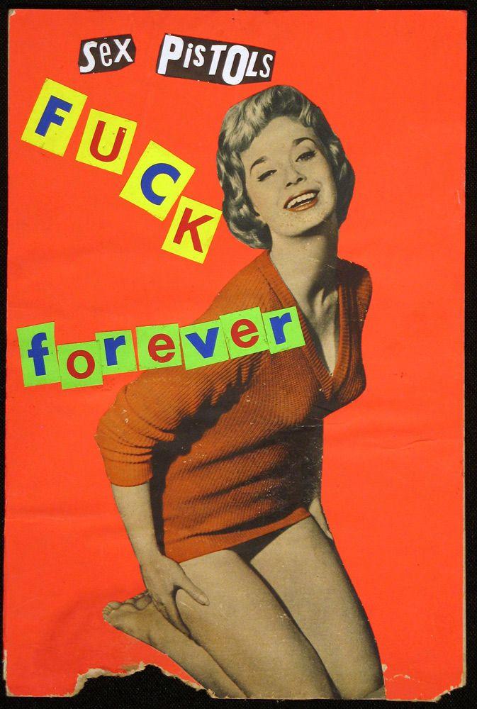 """PG359 """"Sex Pistols Fuck forever"""" Poster by Jamie Reid (1986)"""