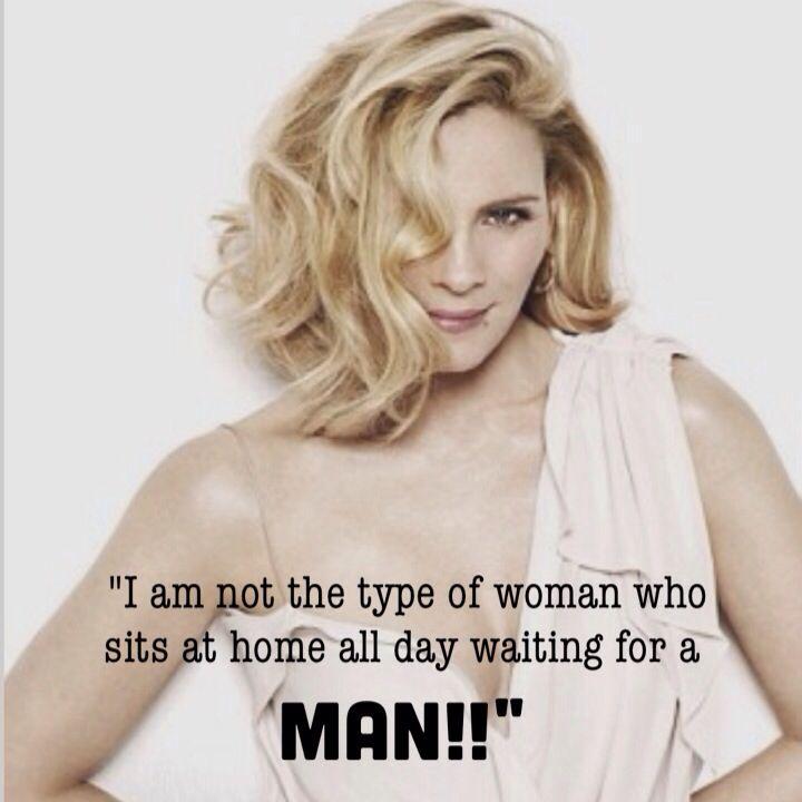No soy el tipo de mujer que se sienta en casa todo el día esperando a un hombre