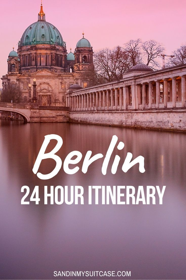 One Day In Berlin Crazy Or Not In 2020 Europe Travel Destinations Europe Travel Travel