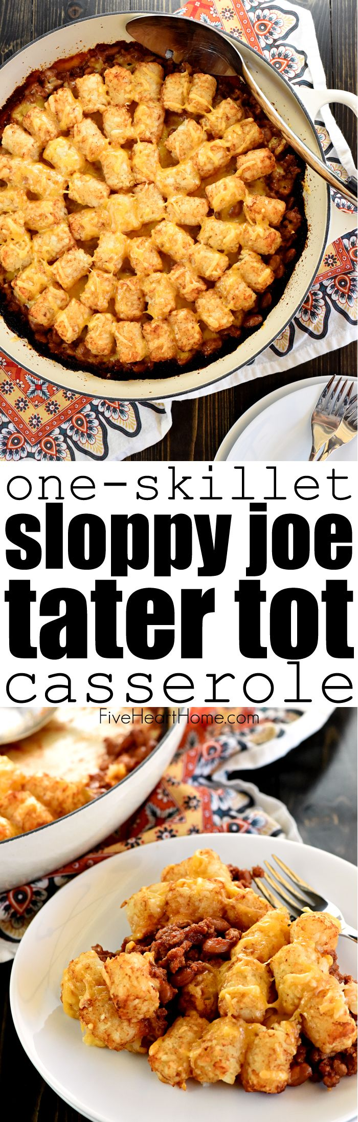 One-Skillet Sloppy Joe Tater Tot Casserole ~ a quick, easy, family-pleasing weeknight dinner recipe that's made in just one pan! | FiveHeartHome.com