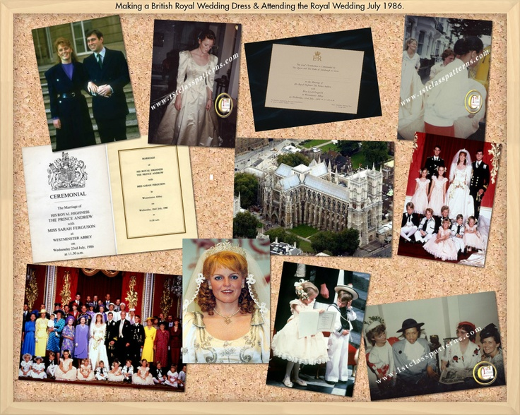 My O Dream Board  I had the pleasure of assisting to make two Royal Wedding Dresses one for Madame Tussaurd's and one for the Duchess of York, Sarah Ferguson's for her marriage to HRH the Duke of York, Prince Andrew in 1986 and attending the Royal Wedding at Westminster Abbey.  It was a spectacular and wonderful experience...