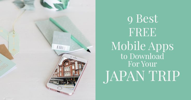 9 Best Free Mobile Apps to Download For Your Japan Trip