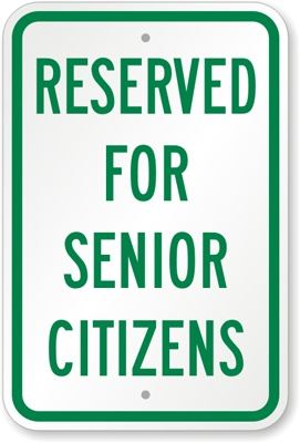 Reserved For Senior Citizens Sign