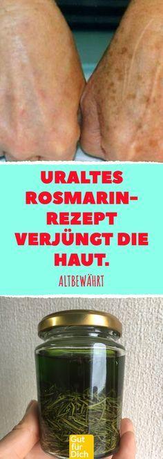 Uraltes Rosmarin- Rezept verjüngt die Haut. Ungarisch Wasser: Selbstgemachte Ti… – Anita Vaupel