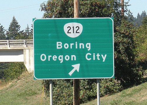 Highway sign with an editorial comment.   Boring, OR   September 2009   Photo by Jeff Fisher