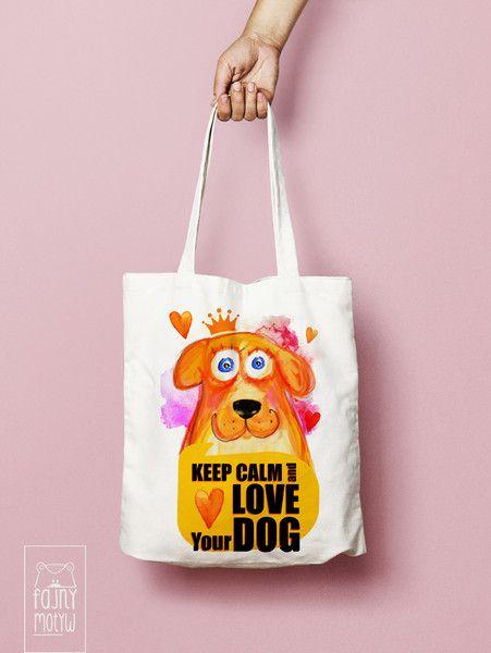 Torba bawełniana Keep calm and love Your dog - FajnyMotyw - Torby na zakupy