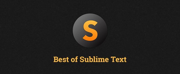 Best of Sublime Text 3: Features, Plugins, and Settings