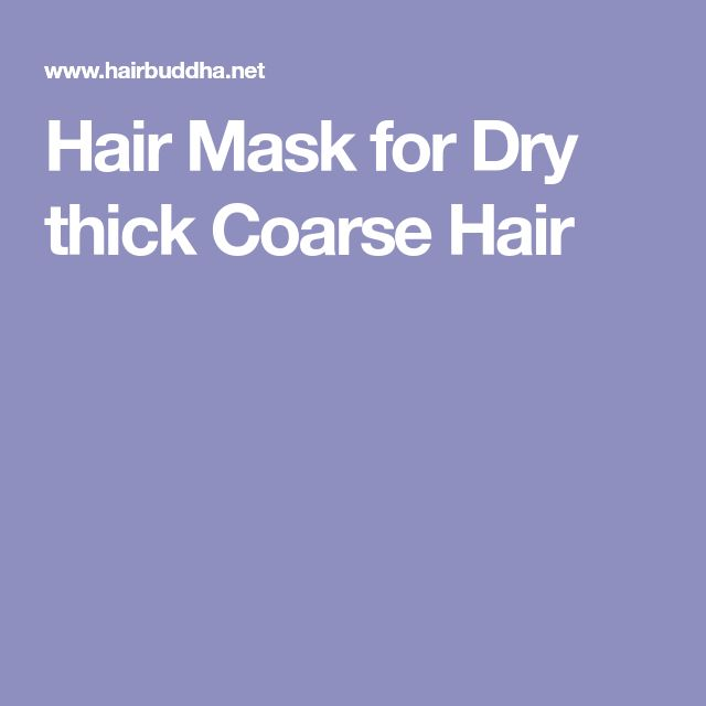Hair Mask for Dry thick Coarse Hair