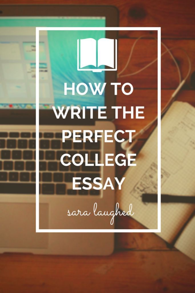 how to write a perfect essay for college application