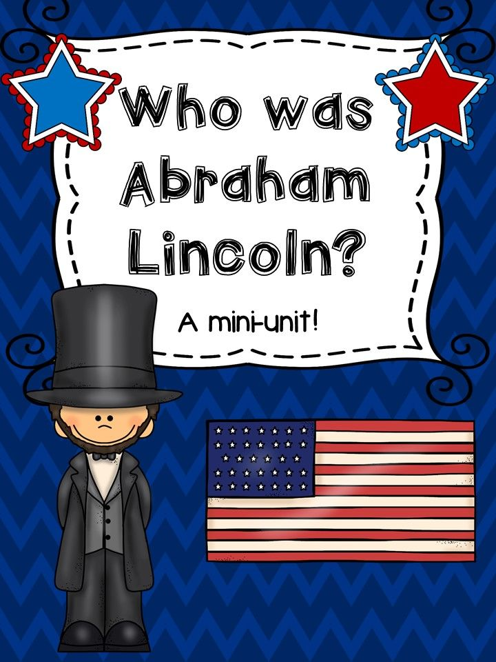 Who was Abraham Lincoln? Mini unit!