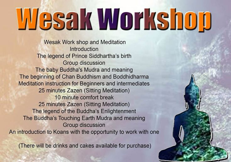 Details of Wesak workshop and Meditation