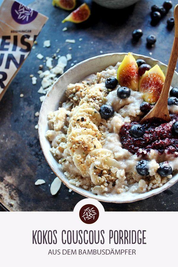 Kokos-Couscous-Brei vom Bambusdampfer. Guten Hunger nach Hunger!   – FRÜHSTÜCKS-REZEPTE