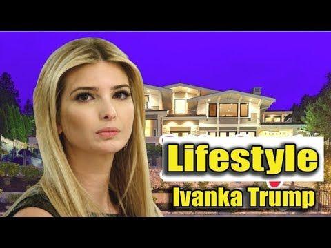 Ivanka Trump Donald Trump's Daughter Lifestyle