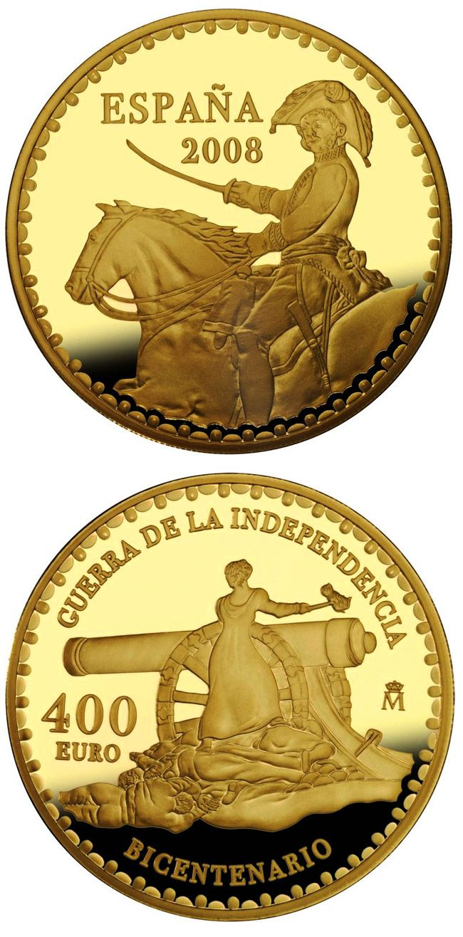 N♡T.400 euro: Bicentenary War of Independence.Country: Spain Mintage year:	2008 Face value:	400 euro Diameter:	38.00 mm Weight:	27.00 g Alloy:	Gold Quality:	Proof Mintage:	3,500 pc proof
