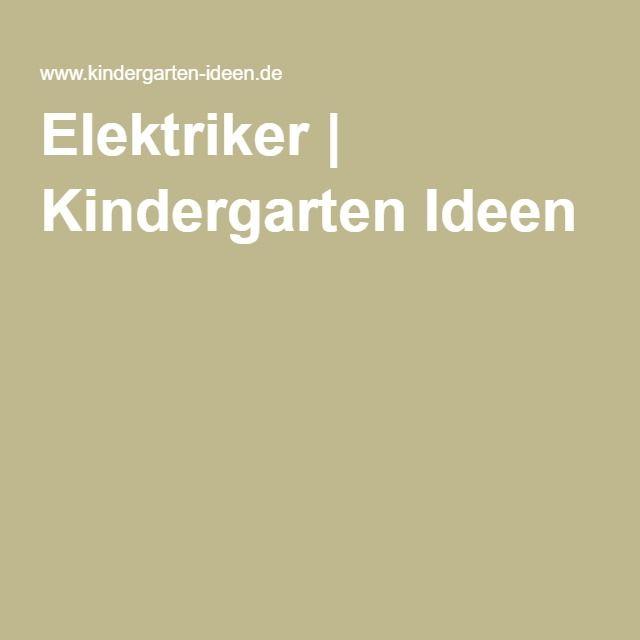 Elektriker   Kindergarten Ideen