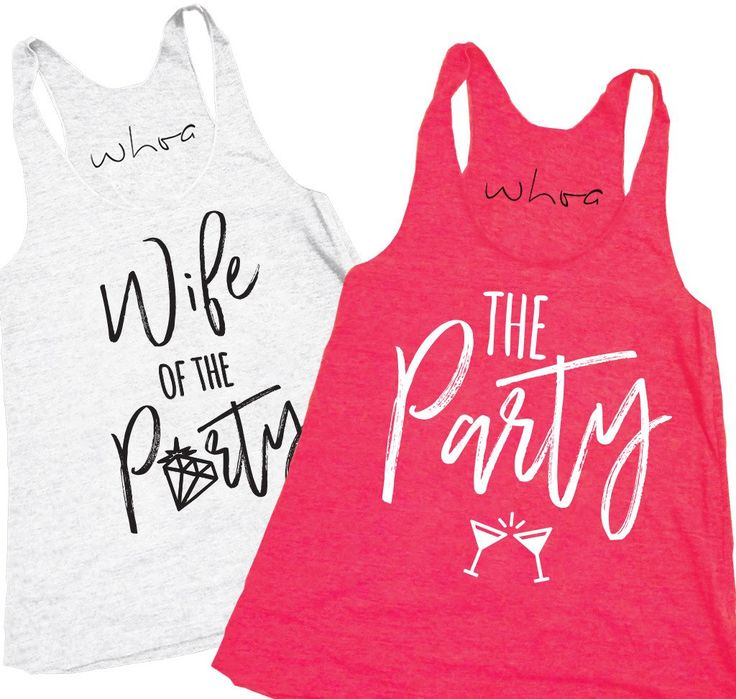Wife of the Party / The Party. Best bachelorette shirts! XS - 2XL.