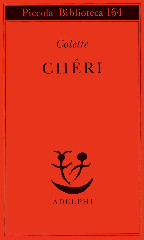 Chéri | Colette - Adelphi Edizioni