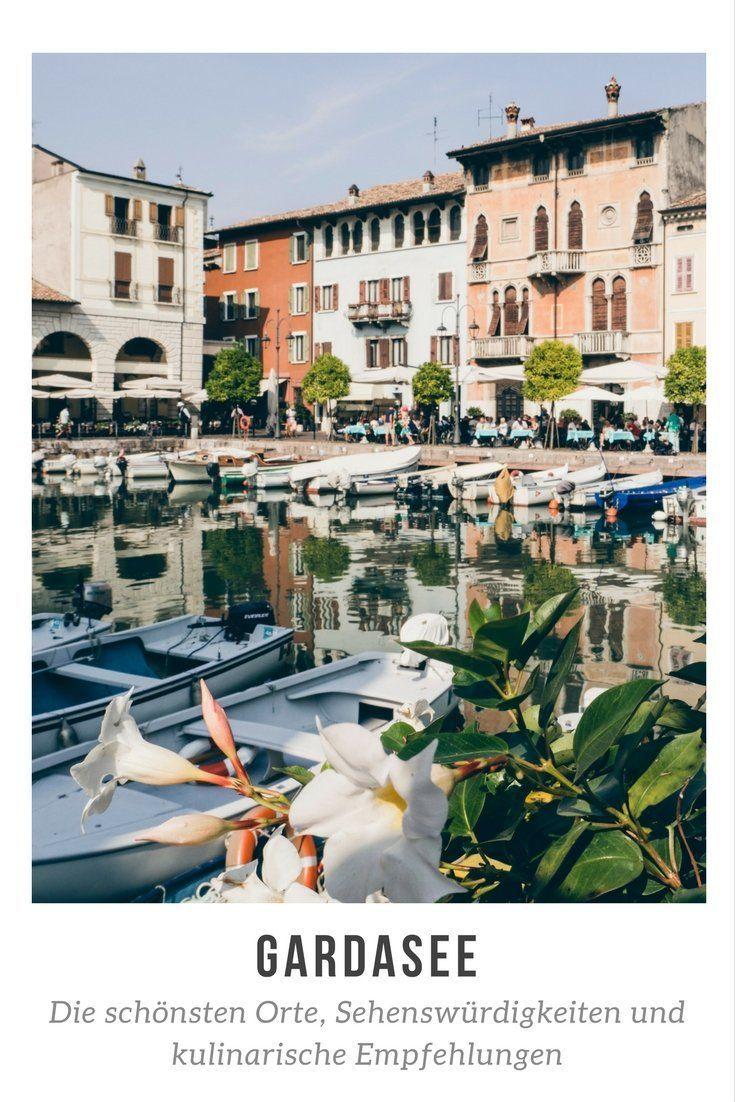 Meine Liebeserklärung an den Gardasee   – Europa Reisen | Europa Reiseziele