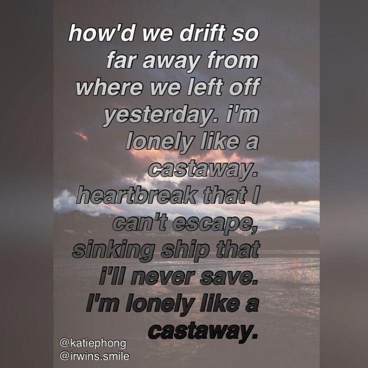 Lyric lyrics drift away : 48 best 5 seconds of summer quotes images on Pinterest | 5sos ...