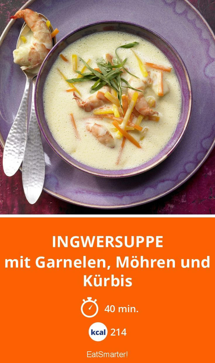 Ingwersuppe - mit Garnelen, Möhren und Kürbis - smarter - Kalorien: 214 kcal - Zeit: 40 Min. | eatsmarter.de