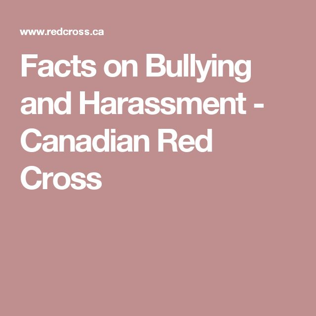 Facts on Bullying and Harassment  - Canadian Red Cross