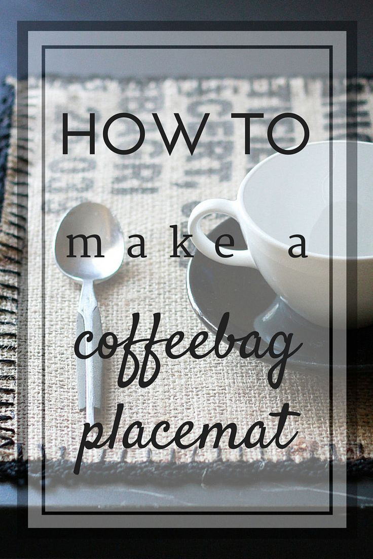 Burlap coffee bag crafts - Coffee Bag Placemats Tutorial