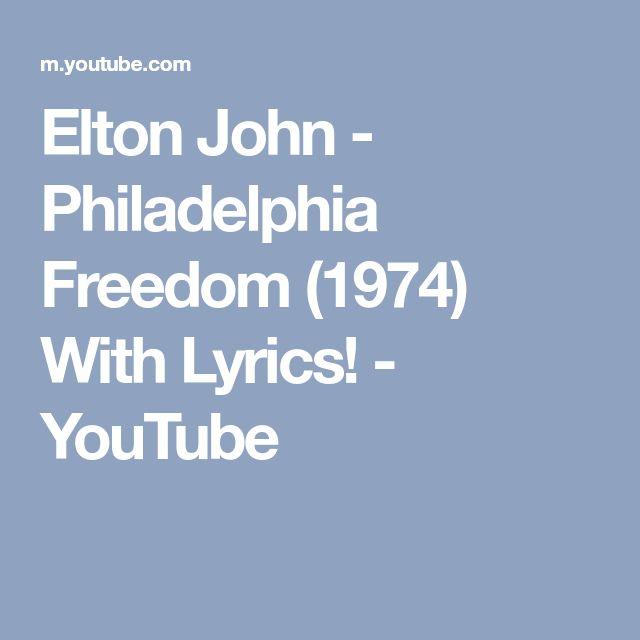 Elton John - Philadelphia Freedom (1974) With Lyrics! - YouTube