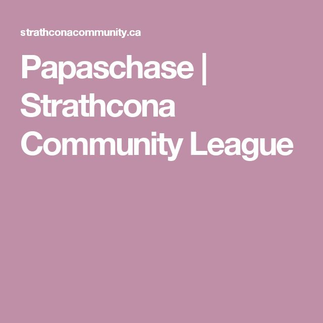 Papaschase | Strathcona Community League
