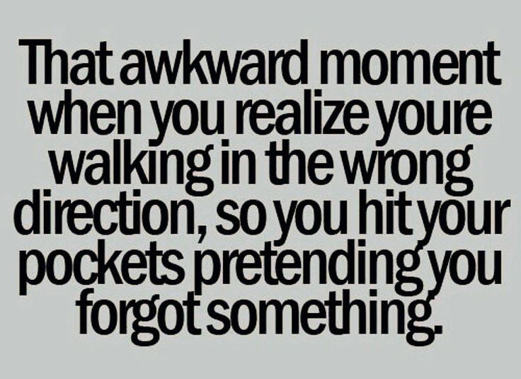 Awkward Moment Quotes