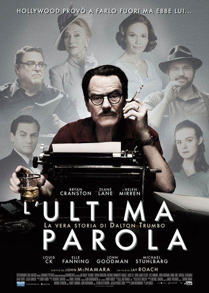 GRATIS$~HDQ]® L'ultima parola - La vera storia di Dalton Trumbo Streaming film completo SUB ITA 720p Gratis  GUARDA ORA: Link diretto streaming FILM online ITA ===>>>> http://bit.ly/1oDBg15 GUARDA ORA: Link Download ===>>>> http://bit.ly/1oDBg15