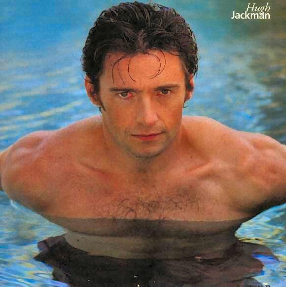 The very sexy Hugh Jackman.  Omaigaaaaaa!