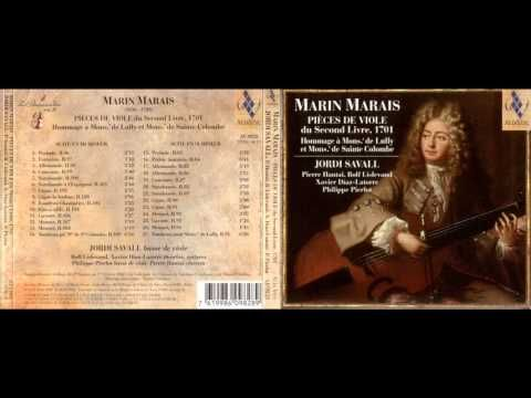 Marin Marais Piece de Viole and Tombeau from II Livre,Jordi Savall