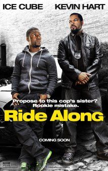 Ride Along - Fast-talking security guard Ben joins his cop brother-in-law James on a 24-hour patrol of Atlanta in order to prove himself worthy of marrying Angela, James' sister.
