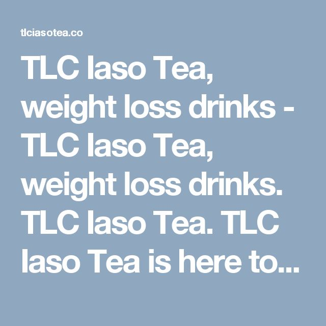 TLC Iaso Tea, weight loss drinks - TLC Iaso Tea, weight loss drinks. TLC Iaso Tea. TLC Iaso Tea is here to help the world to buy Iaso Tea, Easy to buy, easy to use.>  <title>TLC Iaso Tea, Order Now</title>  <link rel=