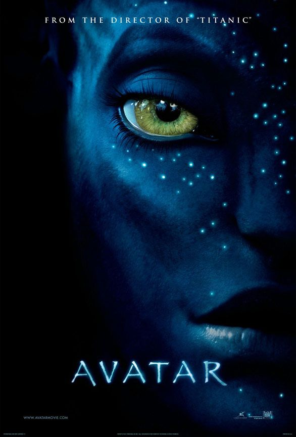 This Avatar film poster in my opinion is very well designed and presented. An avatar is obviously fantasy and is kind of an alien. They have carried on the half face effect, making it look like the Avatar is hiding. The face has been to look magical giving off that the film is animated and is a fantasy film. I don't think it gives off quite a lot to make you really want to see it but it still does communicate to viewers.