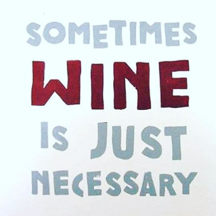 Yup.  #winequote FOLLOW ME for a daily dose of vino fun! Cheers!!!