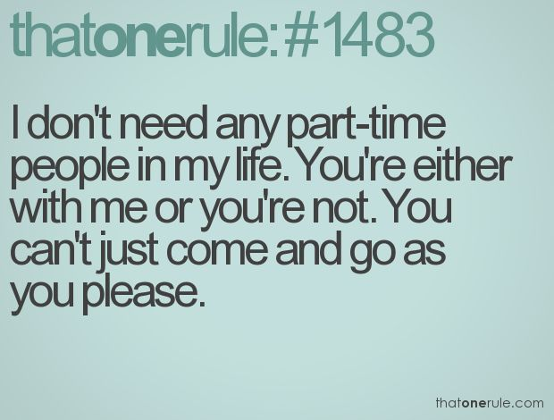 Don't Need Any Part-time People In My